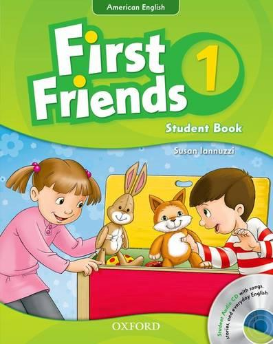 First Friends (American English): 1: Student Book and Audio CD Pack: First for American English, first for fun! - First Friends (American English)
