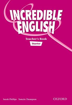 Incredible English Starter: Teachers Book (Paperback)