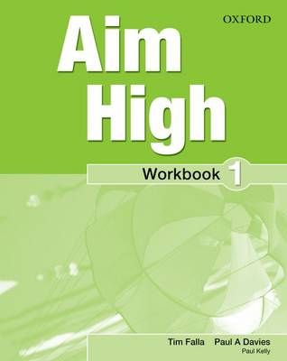 Aim High: Level 1: Workbook with Online Practice - Aim High