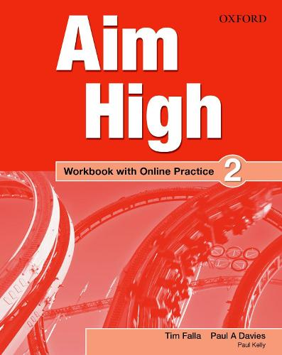 Aim High: Level 2: Workbook with Online Practice - Aim High
