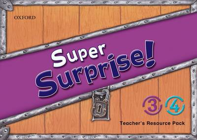 Super Surprise!: 3-4: Teacher's Resource Pack - Super Surprise!