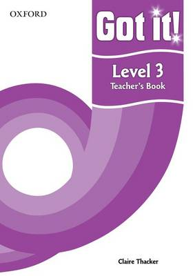 Got it! Level 3 Teacher's Book: A four-level American English course for teenage learners (Paperback)