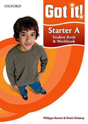 Got it! Starter Level Student Book A and Workbook with CD-ROM: A four-level American English course for teenage learners