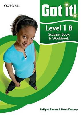 Got it! Level 1 Student's Book B and Workbook with CD-ROM: A four-level American English course for teenage learners