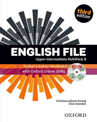 English File third edition: Upper-Intermediate: MultiPACK B with Oxford Online Skills: The best way to get your students talking - English File third edition