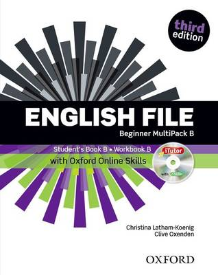 English File: Beginner: MultiPACK B with Oxford Online Skills: The best way to get your students talking - English File