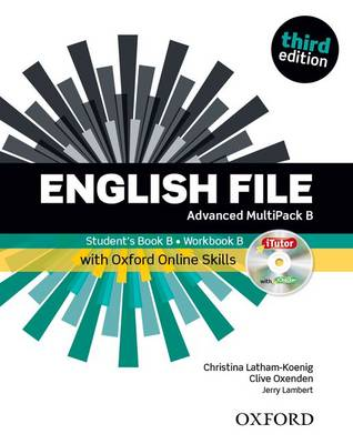 English File: Advanced: MultiPACK B with Oxford Online Skills: The best way to get your students talking - English File