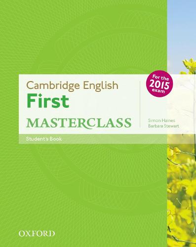 Cambridge English: First Masterclass: (B2): Student's Book: Fully updated for the revised 2015 exam - Cambridge English: First Masterclass (Paperback)