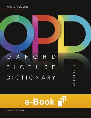 Oxford Picture Dictionary: Student e-Book - Oxford Picture Dictionary