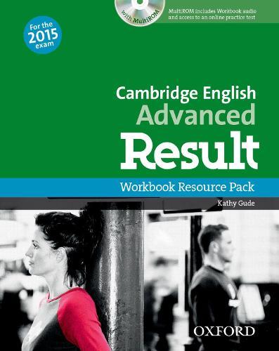 Cambridge English: Advanced Result: Workbook Resource Pack without Key - Cambridge English: Advanced Result
