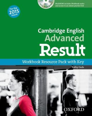 Cambridge English: Advanced Result: Workbook Resource Pack with Key - Cambridge English: Advanced Result