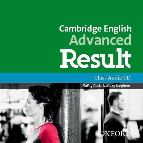 Cambridge English: Advanced Result: Class Audio CDs - Cambridge English: Advanced Result (CD-Audio)