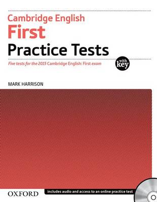 Cambridge English First Practice Tests: Tests With Key and Audio CD Pack: Four tests for the 2015 Cambridge English: First exam - Cambridge English First Practice Tests