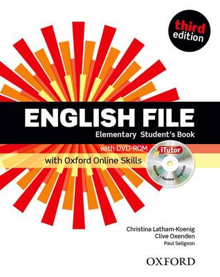 English File third edition: Elementary: Student's Book with iTutor and Online Skills - English File third edition