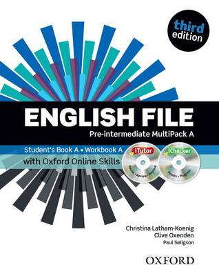 English File third edition: Pre-intermediate: MultiPACK A with Oxford Online Skills: The best way to get your students talking - English File third edition