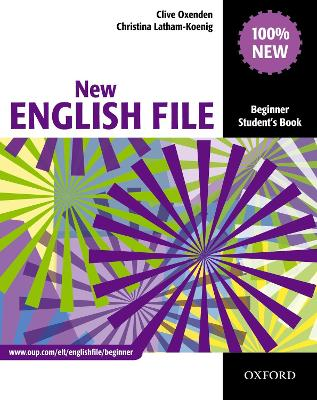 New English File: Beginner: Student's Book: Six-level general English course for adults - New English File (Paperback)