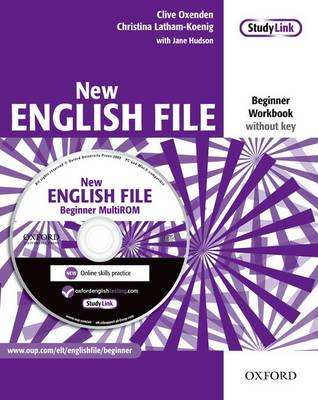 New English File: Beginner: Workbook with MultiROM Pack: New English File: Beginner: Workbook with MultiROM Pack Workbook without Key and MultiROM Pack Beginner level - New English File