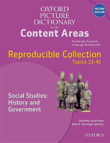 Oxford Picture Dictionary for the Content Areas: Reproducible Social Studies: History and Civic Ideals and Practices - Oxford Picture Dictionary for the Content Areas (Paperback)