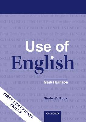 First Certificate Skills: Use of English: Student's Book: Student's Book: Student's Book : Updated for the Revised FCE Exam (Paperback)