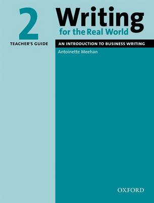 Writing for the Real World 2: Teacher's Guide - Writing for the Real World 2 (Paperback)