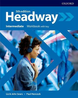 Headway: Intermediate: Workbook with Key - Headway (Paperback)