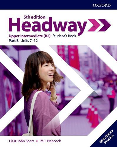 Headway: Upper-Intermediate: Student's Book B with Online Practice - Headway