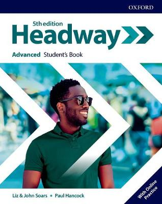 Headway: Advanced: Student's Book with Online Practice - Headway