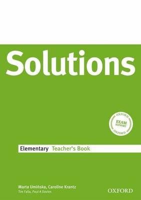 Solutions Elementary: Teacher's Book - Solutions Elementary (Paperback)