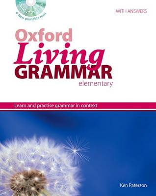 Oxford Living Grammar: Elementary: Student's Book Pack: Learn and practise grammar in everyday contexts - Oxford Living Grammar