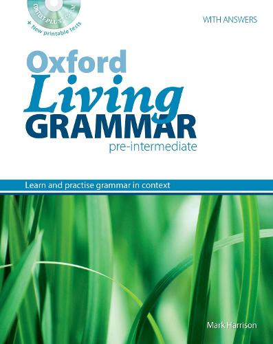 Oxford Living Grammar: Pre-Intermediate: Student's Book Pack: Learn and practise grammar in everyday contexts - Oxford Living Grammar