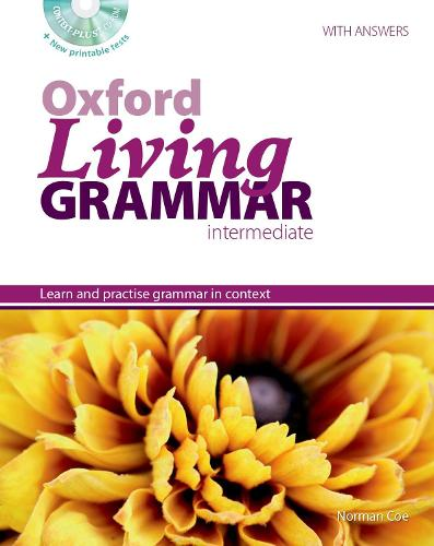 Oxford Living Grammar: Intermediate: Student's Book Pack: Learn and practise grammar in everyday contexts - Oxford Living Grammar