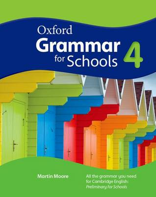 Oxford Grammar for Schools: 4: Student's Book and DVD-ROM - Oxford Grammar for Schools