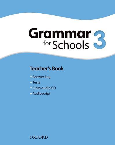 Oxford Grammar for Schools: 3: Teacher's Book and Audio CD Pack - Oxford Grammar for Schools