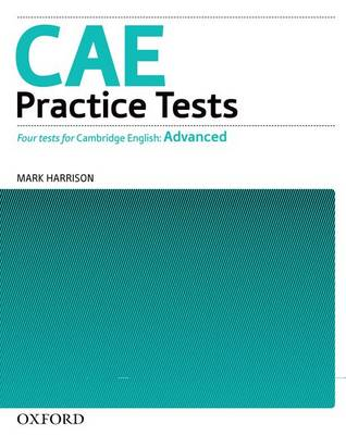 CAE Practice Tests: Practice Tests Without Key: Four New Tests for the Revised CAE Exam (Paperback)