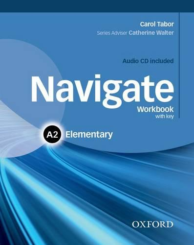 Navigate: A2 Elementary: Workbook with CD (without key) - Navigate