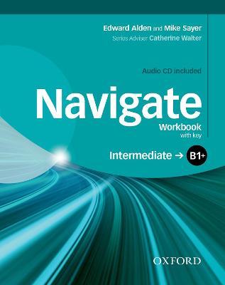 Navigate: B1+ Intermediate: Workbook with CD (with key) - Navigate