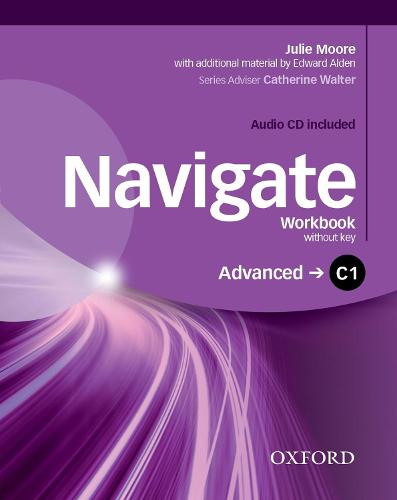 Navigate: C1 Advanced: Workbook with CD (without key) - Navigate