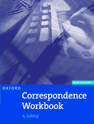 Oxford Handbook of Commercial Correspondence, New Edition: Workbook - Oxford Handbook of Commercial Correspondence, New Edition (Paperback)