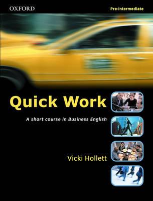Quick Work Pre-Intermediate Student's Book (Paperback)