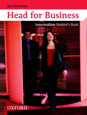 Head for Business: Student's Book Intermediate level (Paperback)
