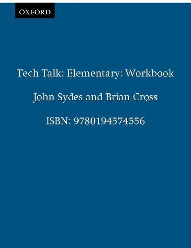 Tech Talk Elementary: Tech Talk Elementary: Workbook Workbook - Tech Talk Elementary (Paperback)
