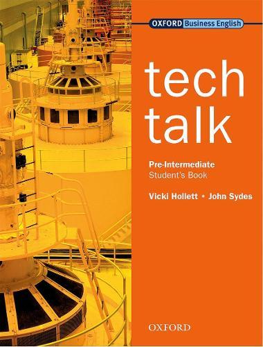 Tech Talk Pre-Intermediate: Student's Book - Tech Talk Pre-Intermediate (Paperback)
