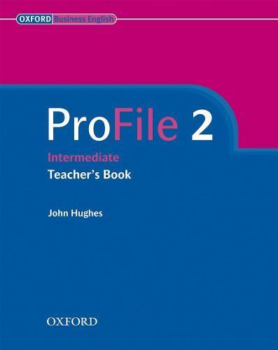 ProFile 2: Teacher's Book - ProFile 2 (Paperback)