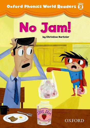 Oxford Phonics World Readers: Level 2: No Jam! - Oxford Phonics World Readers (Paperback)