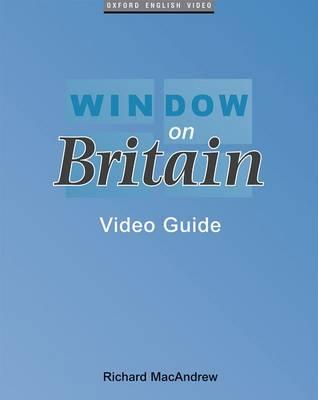 Window on Britain: Video Guide - Window on Britain (Paperback)