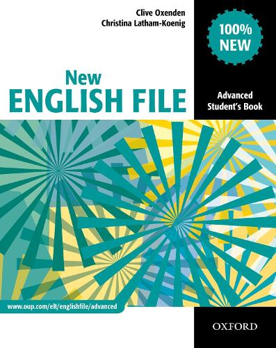 New English File: Advanced: Student's Book: Six-level general English course for adults - New English File (Paperback)