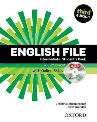 English File third edition: Intermediate: Student's Book with iTutor and Online Skills - English File third edition