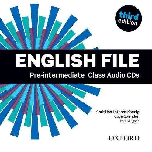 English File third edition: Pre-intermediate: Class Audio CDs: The best way to get your students talking - English File third edition (CD-Audio)