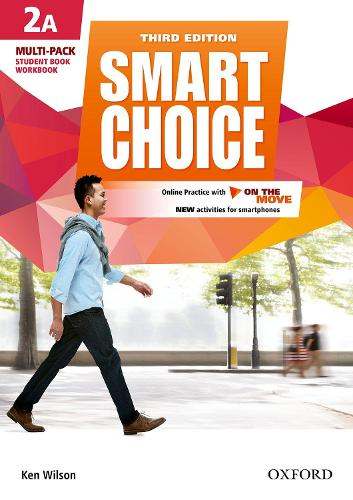 Smart Choice: Level 2: Multi-Pack A with Online Practice and On The Move: Smart Learning - on the page and on the move - Smart Choice