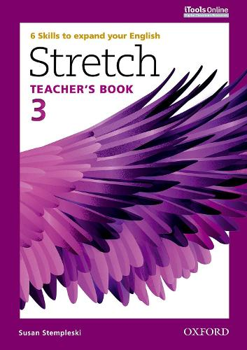 Stretch: Level 3: Teacher's Book with iTools Online: 6 Skills to expand your English - Stretch